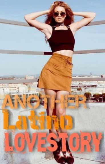 Another Latino Lovestory