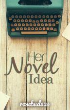 Her Novel Idea by rosebud024