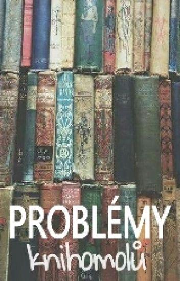 Problémy knihomolů ✔