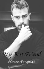 My Best Friend by Crazy_Fangirl46