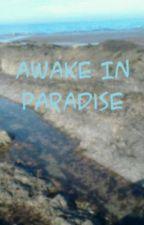 Awake In Paradise by AminaRamadan