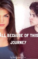 All because of this journey by lovethevampslife
