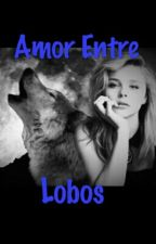Amor Entre Lobos by luaahale