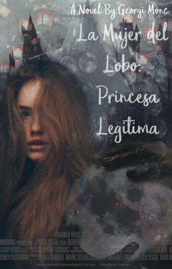 La Elegida: Princesa Legitima (LCDV2)