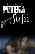 Potęga Julii ✔ by Zenaida0