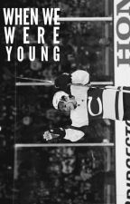 When We Were Young (b.gally) by nhl__11