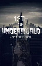 13th of UNDERWORLD by GreatPretender04