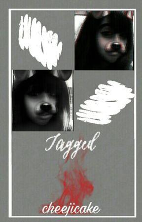 Tagged~ [MY LIFE] by cheejicake