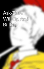 Ask/Dare WillDip And BillDip by _OverTheStars_