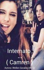 Internato -(camren) by Carmen_is_real
