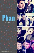 Phan Oneshots by didnotthink
