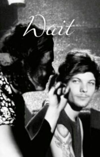 Wait (Larry Stylinson)