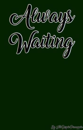 I Will Always Wait: A Laurance X Reader Tale