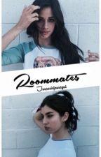 Roommates (Camren) by jurassicjauregui