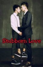 Stubborn Love by Rin733