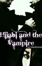 Hijabi And The Vampire by kawaiiyeoja