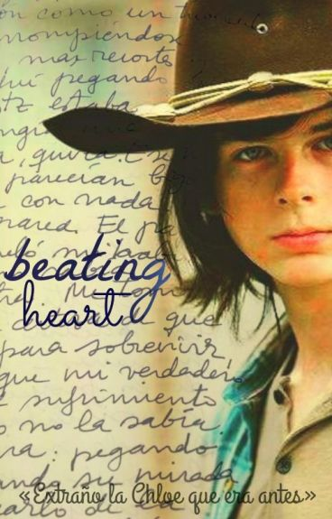 Beating Heart || Carl Grimes [Terminada]