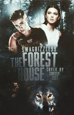 The Forest House | Justin Bieber  by SwagBizzle99