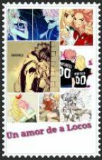 Un amor de locos Nalu by BooksForeber