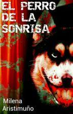 El Perro De La Sonrisa by LoidChus
