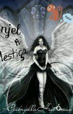 ♡ Anjel, A Mestiça ♡ by GabryellaHistorias