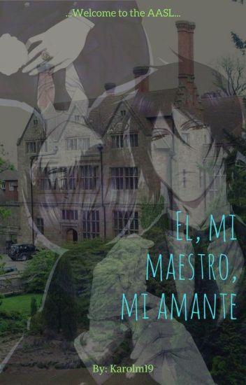 El, mi maestro, mi amante