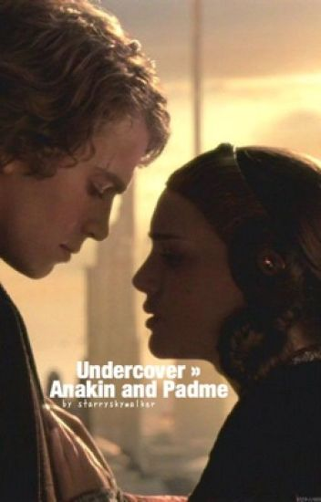 Anakin and padme adult fanfiction