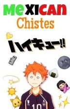 Mexican Chistes Haikyuu |Book 3| by sara1d_lm660