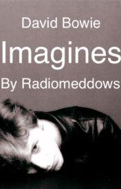 David Bowie Imagines by radiomeddows