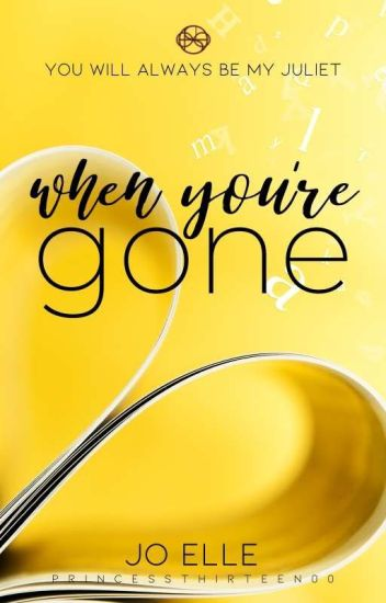 When You're Gone [COMPLETED]