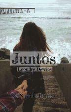 Juntos {Leondre Devries Y Tu} Editando  by NicolinaDevries