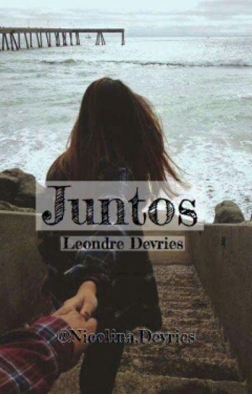 Juntos {Leondre Devries Y Tu} Editando