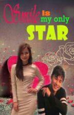 Smile is my only STAR  by Mariesteller_RoseAnn