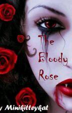 The Bloody Rose by minikitteykat