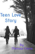 Teen Love Story by blueluvincutie