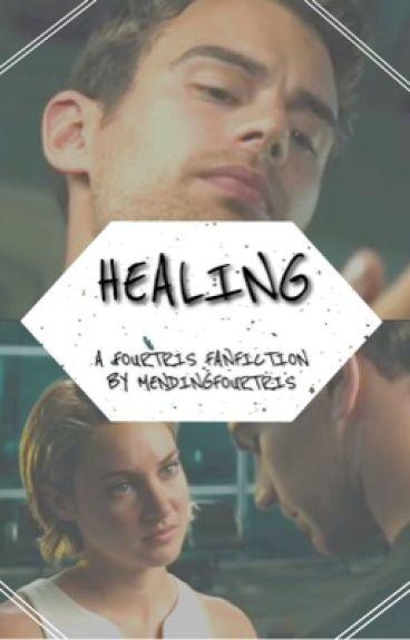 Healing // Fourtris {WATTYS 2016}