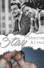 Stay by SheromAlves