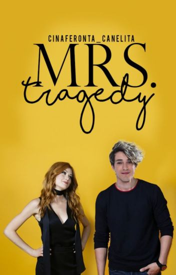 Mr.s Tragedy  [PAUSADA]