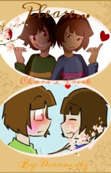 UNDERTALE~I Want To Save You Too(One-Shots Charisk)