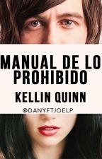 Manual De Lo Prohibido»KQ |ADAPTADA| [EN EDICIÓN] by danyftjoelp