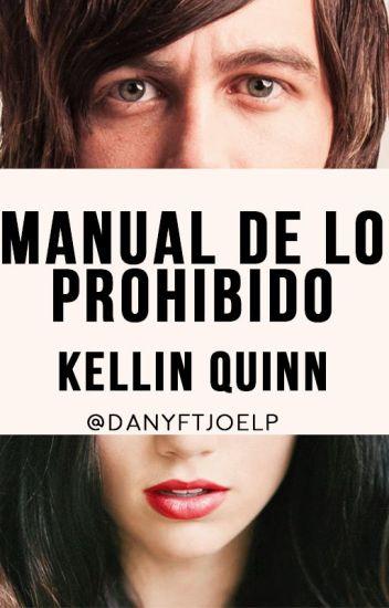 Manual De Lo Prohibido||Kellin Quinn Y Tu (Adaptada)