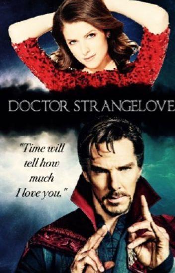 Doctor Strangelove (UNDERGOING HEAVY EDITING)
