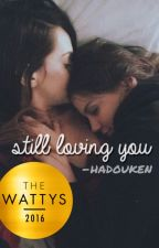 still loving you by -hadouken