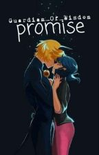 Promise (Ladynoir/Adrienette) one-shot by Guardian_Of_Wisdom