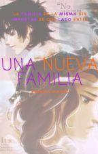 UNA NUEVA FAMILIA (Di Angelo Fanfic) by BiancaMartz