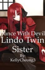 Dance With Devil Lindo's Twin Sister by KellyCheong3