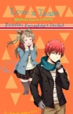 Love x Tease [Akabane Karma x Reader] by KoyukiShiina