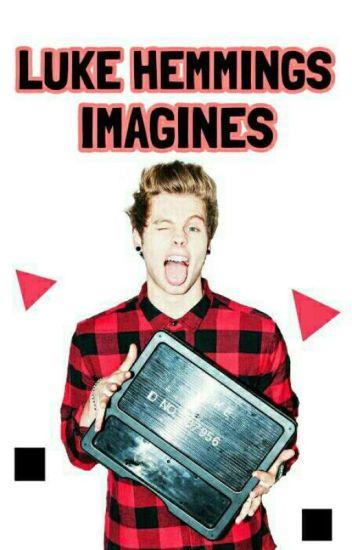 Luke Hemmings Imagines