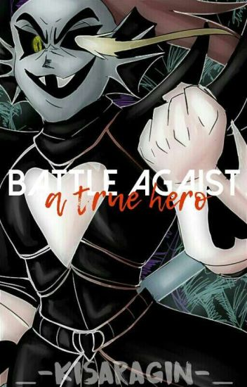 [Editando] «Battle Against a True Hero.» [Undertale]