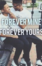 Forever Mine Forever Yours by the_reason_i_write